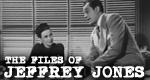 The Files of Jeffrey Jones