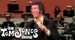 Die Tom Jones-Show