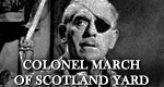 Colonel March of Scottland Yard