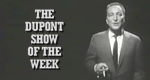 The DuPont Show of the Week