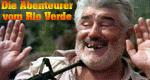 Die Abenteurer vom Rio Verde