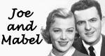 Joe and Mabel