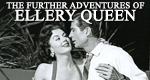 The Further Adventures of Ellery Queen