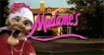 Madame's