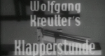 Wolfgang Kreutters Klapperstunde