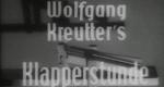 Wolfgang Kreutters Klapperstunde