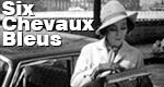 Six Chevaux Bleus