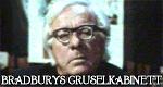 Bradburys Gruselkabinett