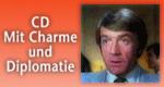 CD – Mit Charme und Diplomatie