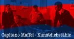 Capitano Maffei – Kunstdiebstähle