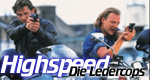 Highspeed - Die Ledercops