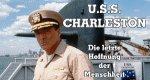 U.S.S. Charleston – Die letzte Hoffnung der Menschheit