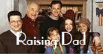 Raising Dad