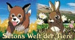 Setons Welt der Tiere