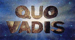 Quo Vadis? - Skandale der Geschichte