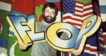 Die Flop-Show