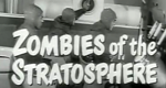Zombies of the Stratosphere