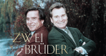 Zwei Brüder – Bild: ZDF Enterprises