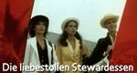 Die liebestollen Stewardessen