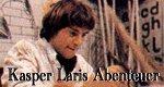 Kasper Laris Abenteuer
