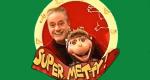 Super, Metty! – Bild: Super RTL