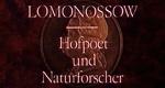 Lomonossow - Hofpoet und Naturforscher
