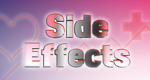Side Effects – Nebenwirkungen
