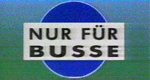 Nur für Busse
