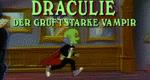 Draculie – der gruftstarke Vampir