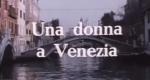 Eine Frau in Venedig – Bild: Rtv
