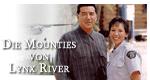 Die Mounties von Lynx River