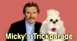 Micky's Trickparade