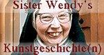 Sister Wendy's Kunstgeschichte(n)