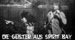 Die Geister aus Spirit Bay