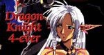 Dragon Knight 4-ever
