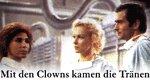 Mit den Clowns kamen die Tränen