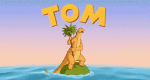 Tom – Ein echter Freund