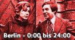 Berlin – 0:00 bis 24:00