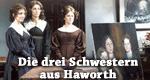Die drei Schwestern aus Haworth