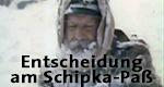 Entscheidung am Schipka-Paß