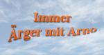 Immer Ärger mit Arno – Bild: Endemol Deutschland