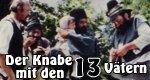 Der Knabe mit den 13 Vätern