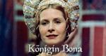 Königin Bona