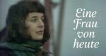 Eine Frau von heute – Bild: BBC