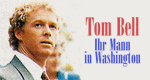 Tom Bell - Ihr Mann in Washington