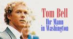 Tom Bell - Ihr Mann in Washington