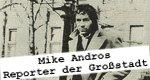 Mike Andros – Reporter der Großstadt