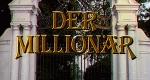 Der Millionär – Bild: ZDF
