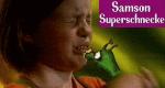 Samson Superschnecke