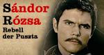 Sándor Rózsa, Rebell der Puszta